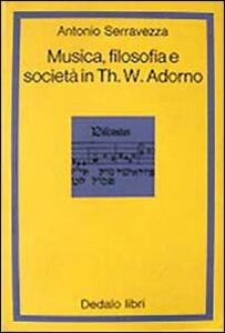 Musica filosofia e società in Th. W. Adorno