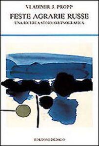 Libro Feste agrarie russe. Una ricerca storico-etnografica Vladimir Propp