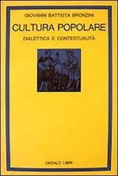 Cultura popolare. Dialettica e contestualità