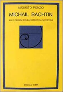 Grandtoureventi.it Michail Bachtin. Alle origini della semiotica sovietica Image