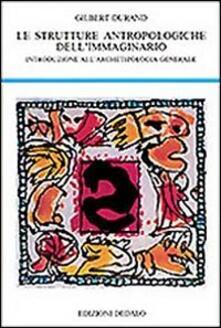 Warholgenova.it Strutture antropologiche dell'immaginario. Introduzione all'archetipologia generale Image