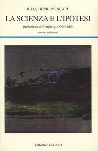 Libro La scienza e l'ipotesi Jules-Henri Poincaré