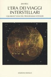 L' era dei viaggi interstellari. I quarant'anni del programma Voyager