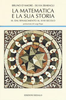 Milanospringparade.it La matematica e la sua storia. Vol. 3: Dal Rinascimento al XVIII secolo. Image