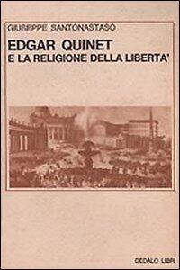 Edgar Quinet e la religione della libertà