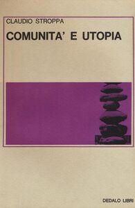 Libro Comunità e utopia Claudio Stroppa