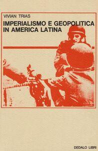 Libro Imperialismo e geopolitica in America latina Vivian Trias