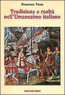 Tradizione e realtà nellUmanesimo italiano.pdf