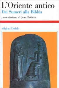 Libro L' Oriente antico. Dai sumeri alla Bibbia