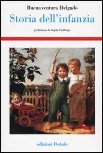 Libro Storia dell'infanzia Buenaventura Delgado