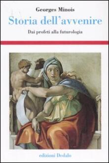 Storia dellavvenire. Dai profeti alla futurologia.pdf
