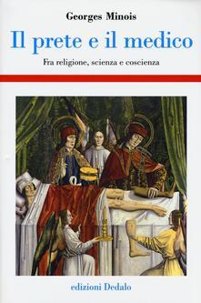 Camfeed.it Il prete e il medico. Fra religione, scienza e coscienza Image