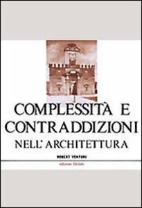 Libro Complessità e contraddizioni nell'architettura Robert Venturi