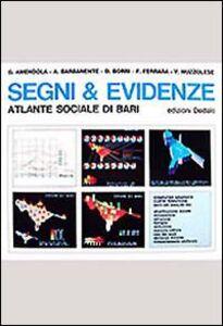 Foto Cover di Segni & evidenze. Atlante sociale di Bari, Libro di  edito da Dedalo