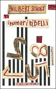 Libro I numeri ribelli Philibert Schogt