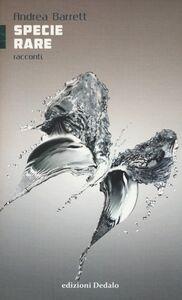 Libro Specie rare Andrea Barrett