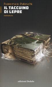 Libro Il taccuino di Lepre Francesco Paloschi