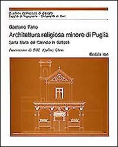 Libro Architettura religiosa minore di Puglia Gaetano Fano