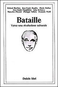 Libro Bataille. Verso una rivoluzione culturale