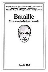 Bataille. Verso una rivoluzione culturale