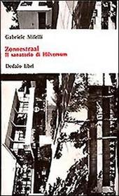 Zonnestraal. Il sanatorio di Hilversum