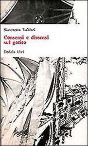 Foto Cover di Consensi e dissensi sul gotico, Libro di Simonetta Valtieri, edito da Dedalo
