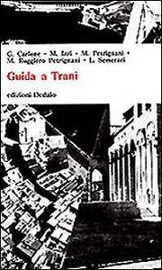 Foto Cover di Guida a Trani, Libro di  edito da Dedalo