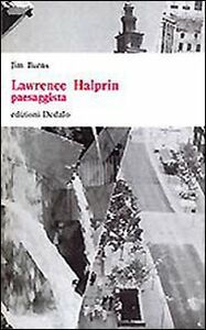 Libro Lawrence Halprin paesaggista Jim Burns