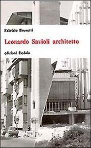 Foto Cover di Leonardo Savioli architetto, Libro di Fabrizio Brunetti, edito da Dedalo