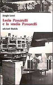 Libro Lucio Passarelli e lo studio Passarelli Sergio Lenci