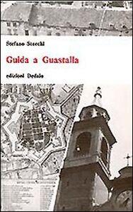 Foto Cover di Guida a Guastalla, Libro di Stefano Storchi, edito da Dedalo