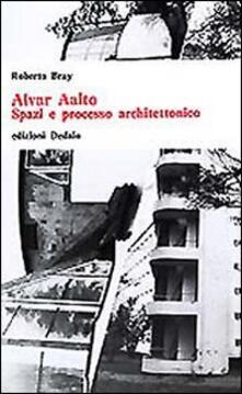 Alvar Aalto. Spazi e processo architettonico.pdf