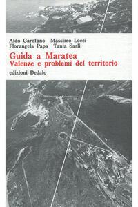 Guida a Maratea. Valenze e problemi del territorio