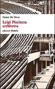 Foto Cover di Luigi Piccinato architetto, Libro di Cesare De Sessa, edito da Dedalo
