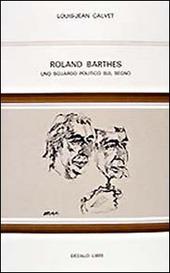 Roland Barthes. Uno sguardo politico sul segno