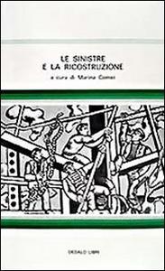 Libro Le sinistre e la ricostruzione