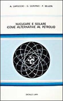 Grandtoureventi.it Nucleare e solare come alternativa al petrolio Image