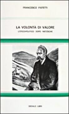 Cefalufilmfestival.it La volontà di valore. L' etico-politico dopo Nietzsche Image