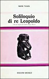 Soliloquio di re Leopoldo. Apologia del suo ruolo in Congo