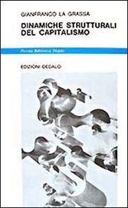 Libro Dinamiche strutturali del capitalismo Gianfranco La Grassa
