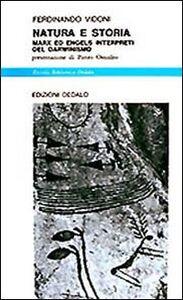 Libro Natura e storia. Marx ed Engels interpreti del darwinismo Ferdinando Vidoni