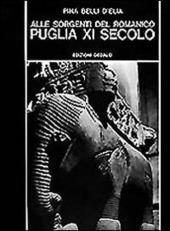 Alle sorgenti del romanico. Puglia XI secolo