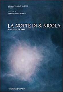 Ipabsantonioabatetrino.it La notte di San Nicola. 40 vedute di Bari Image