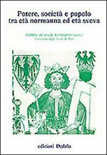 Osteriacasadimare.it Potere, società e popolo tra età normanna ed età sveva. Atti delle 5e Giornate normanno-sveve Image