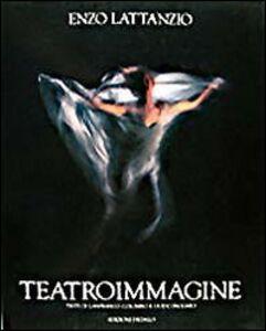 Libro Teatroimmagine Enzo Lattanzio
