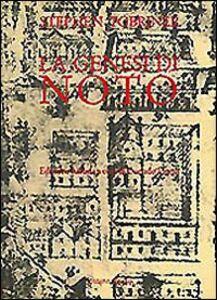 Foto Cover di La genesi di Noto. Una città siciliana del Settecento, Libro di Stephen Tobriner, edito da Dedalo