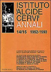 Foto Cover di Annali Istituto «Alcide Cervi» vol. 14-15 (1992-1993, Libro di  edito da Dedalo