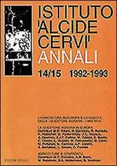 Annali Istituto «Alcide Cervi» vol. 14-15 (1992-1993