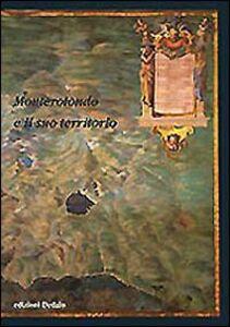 Libro Monterotondo e il suo territorio