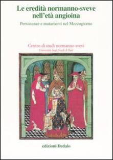 Criticalwinenotav.it Le eredità normanno-sveve nell'età angioina. Persistenze e mutamenti nel Mezzogiorno. Atti delle 15e Giornate normanno-sveve (Bari, 22-25 ottobre 2002) Image